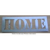 Pochoir lettre metal zinc HOME