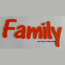 Lettre deco Family en plexi , hauteur 20 cm